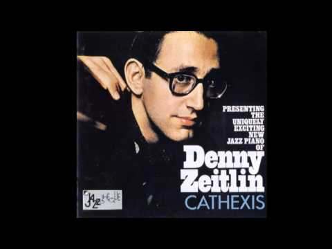 Denny Zeitlin – Cathexis (Full Album)