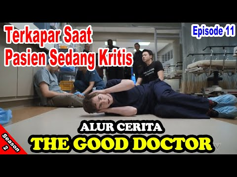 Terkapar Saat Pasien Sedang Kritis - Alur Cerita the good doctor Season 2 Episode 11
