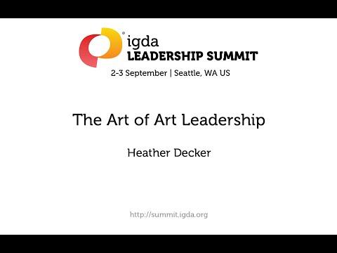 2015 IGDA Leadership Summit: The Art of Art Leadership