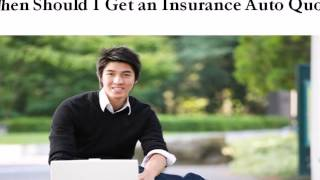 When Should I Get an Auto Insurance Quote
