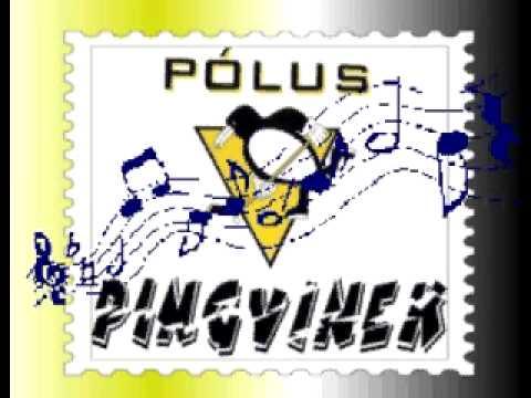A Pólus Pingvinek indulója