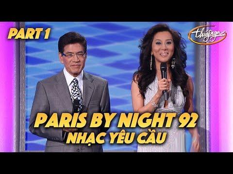 """Paris By Night 92 """"Nhạc Yêu Cầu"""" (Full Program - Part 1 of 2) - Thời lượng: 2:15:59."""