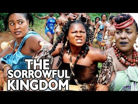 The Sorrowful Kingdom Season 5&6  - Destiny Etico 2019 Latest Nigerian Nollywood Movie