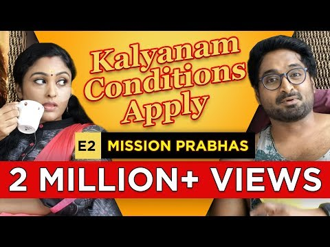 Kalyanam - Conditions Apply   Episode 2 - 'Mission Prabhas'   Mirchi Senthil & Sreeja