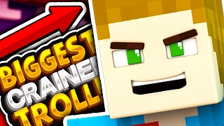 THE BIGGEST CRAINER EVER - TROLL!! - Troll Craft