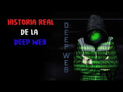 Video HISTORIA REAL DE LA DEEP WEB download in MP3, 3GP, MP4, WEBM, AVI, FLV January 2017