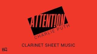 Video Attention - Charlie Puth (Clarinet Sheet Music) MP3, 3GP, MP4, WEBM, AVI, FLV Maret 2018