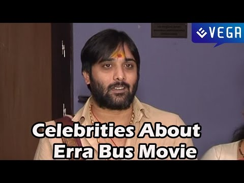 Celebrities About Erra Bus - Dasari Narayana Rao,Vishnu Manchu - Latest Telugu Movie 2014