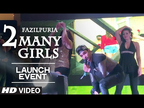 2 Many Girls' Music Launch Event | Fazilpuria, Bad