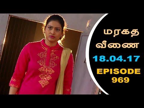 Maragadha Veenai Sun TV Episode 969 18/04/2017