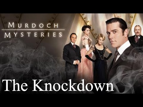 Murdoch Mysteries - Season 1 - Episode 3 - The Knockdown