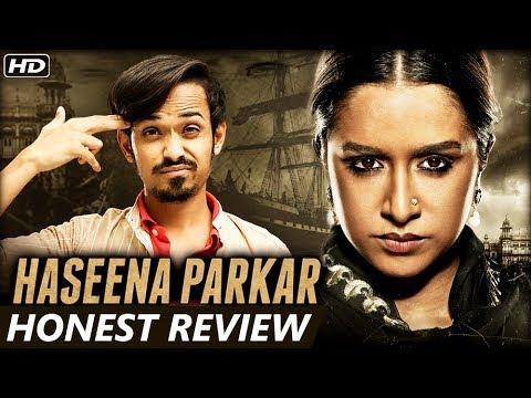 Haseena Parkar - HONEST MOVIE REVIEW | Shraddha Ka