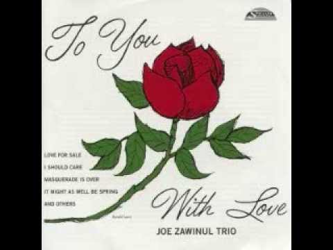 Joe Zawinul Trio – My One and Only Love