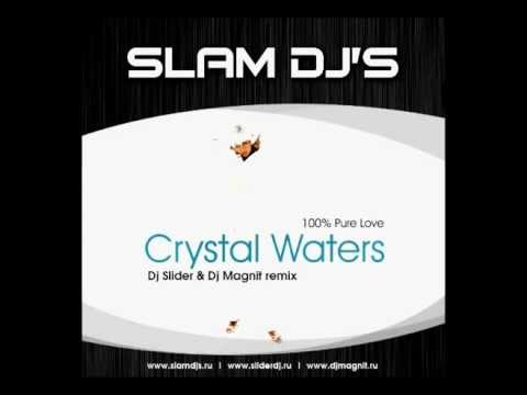 Crystal Waters - 100% Pure Love (DJ Slider