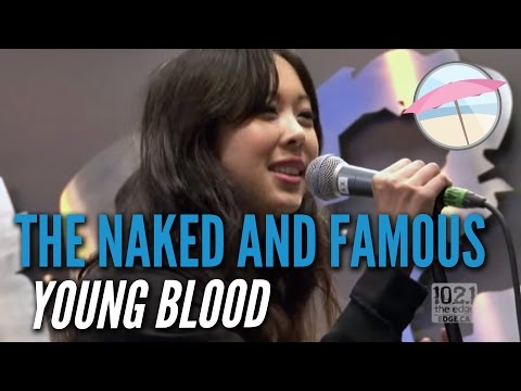 The Naked And Famous - Young Blood (Live At The Edge)