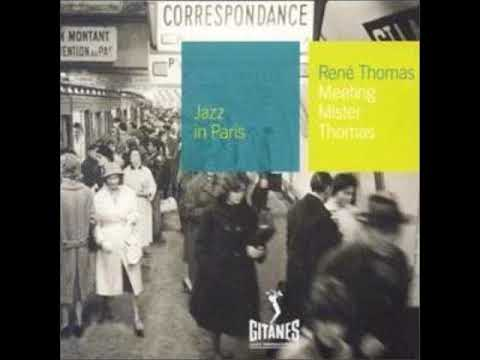 René Thomas – Meeting Mr. Thomas (Full Album)