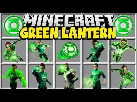 Minecraft GREEN LANTERN MOD | BECOME THE GREEN LANTERN AND USE HIS POWERS!! (видео)