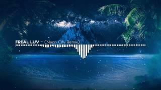 Far East Movement X Marshmello - Freal Luv (Neon City Remix) [Tropical House]