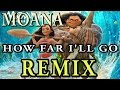Alessia Cara - How Far I'll Go REMIX From