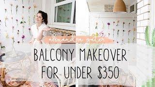 Video DIY TINY BALCONY MAKEOVER FOR UNDER $350   FLOWER WALL MP3, 3GP, MP4, WEBM, AVI, FLV Juli 2019