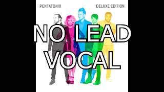 Penatonix - Cheerleader (NO LEAD VOCAL)