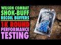 Wilson Combat SHOK-BUFF Recoil Buffer 1,000+ Round Testing