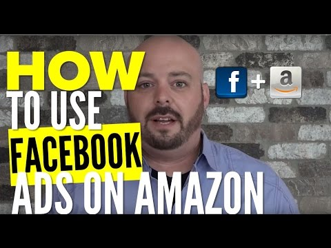 How to Use Facebook Advertising to Sell More on Amazon