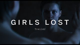Girls Lost Trailer