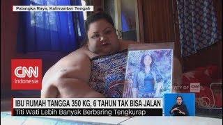 Video Obesitas, IRT Miliki Berat 350 Kg, 6 tahun Tak Bisa Jalan MP3, 3GP, MP4, WEBM, AVI, FLV Juli 2019