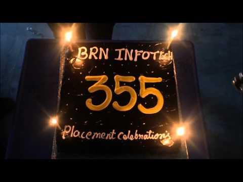 355+ PLACEMENT CELEBRATIONS @ BRN INFOTECH