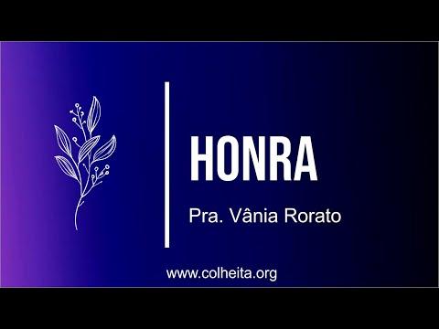 Cultura de Honra - Pra. Vânia Rorato