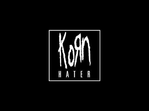 Korn - Hater [Audio]