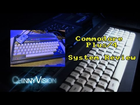 ChinnyVision - Ep 73 - Commodore Plus/4 System Review