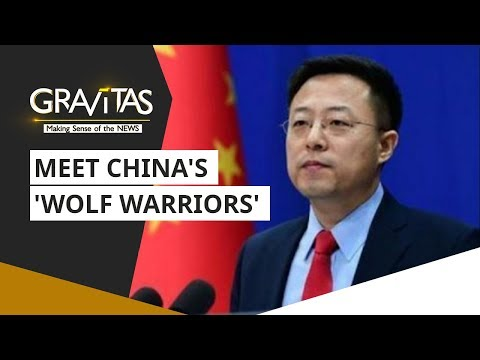 Gravitas: Meet China's 'wolf warriors'