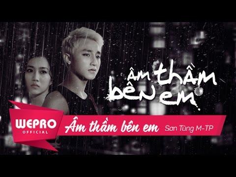 Âm Thầm Bên Em | OFFICIAL MUSIC VIDEO | Sơn Tùng M-TP - Thời lượng: 14:10.