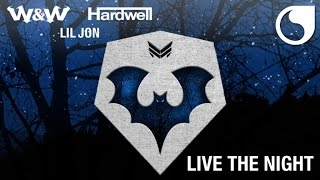 Nonton W&W & Hardwell & Lil Jon - Live The Night (Official Audio) Film Subtitle Indonesia Streaming Movie Download