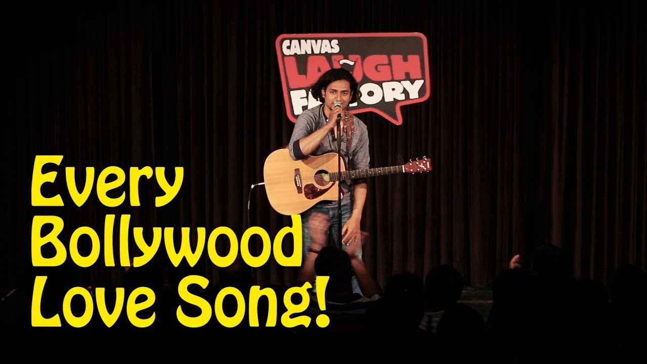 Stand Up Comedy – Deconstructing Bollywood Love Songs