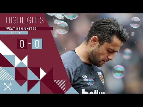 HIGHLIGHTS | WEST HAM UNITED 0 - 0 CHELSEA | FABIANSKI HELPS KEEP CLEAN SHEET