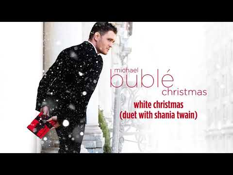 , title : 'Michael Bublé - White Christmas (ft. Shania Twain) [Official HD]'