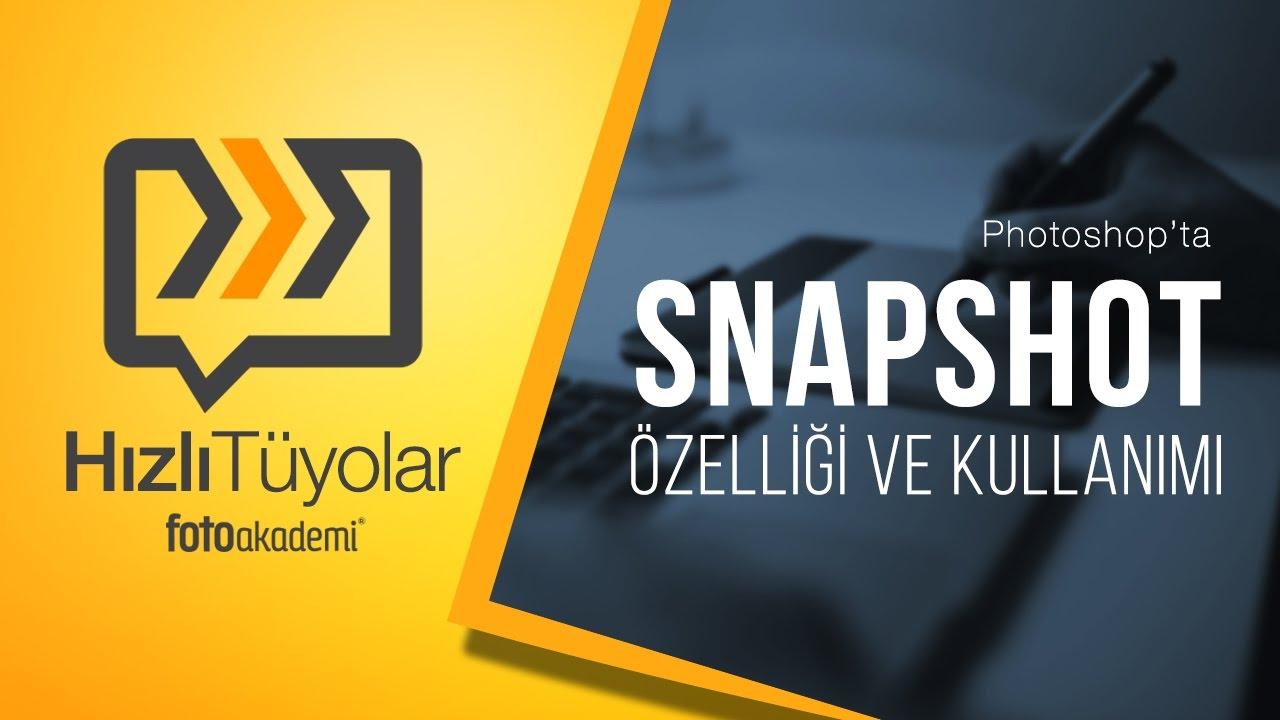 Snapshot Özelliği ve Kullanımı