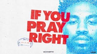 If You Pray Right - BROCKHAMPTON