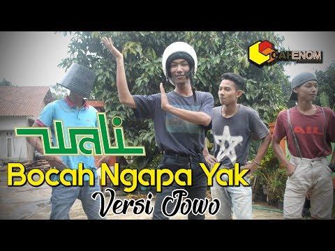 Parodi Wali - Bocah Ngapa Yak Versi Jowo