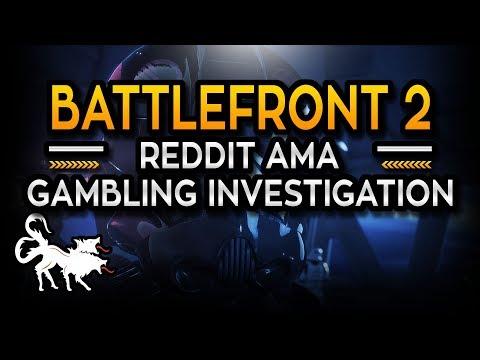 Star Wars Battlefront 2 EA Reddit AMA and Gambling Investigation
