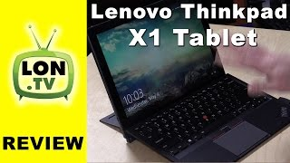 Lenovo Thinkpad X1 Tablet Review - Microsoft Surface Alternative