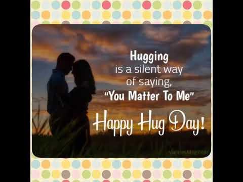 Happy quotes - Happy Hug day, Hug day whatsapp status 2019, trending status, 12 feb valentines status