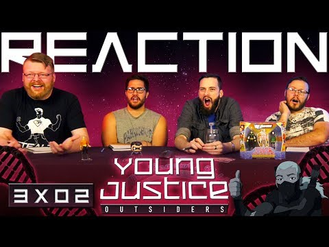 """Young Justice 3x2 REACTION!! """"Royal We"""""""