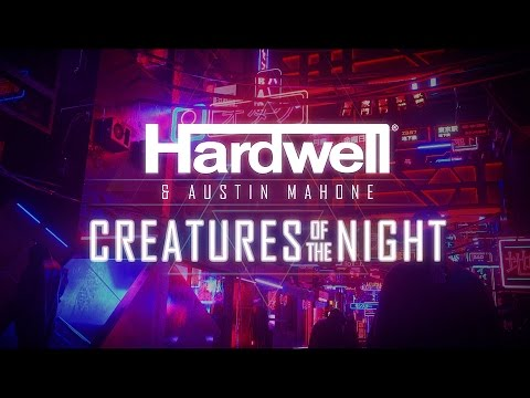 Creatures Of The Night Hardwell Austin Mahone