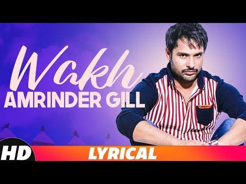 Wakh (Lyrical Video) | Amrinder Gill | Yo Yo Honey
