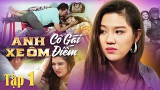 Video Anh Xe Ôm Và Cô Gái Điếm - PHẦN 2 | Tập 1 | Bản Không Cắt | Phim Ngắn Hay Nhất 2018 MP3, 3GP, MP4, WEBM, AVI, FLV Agustus 2018