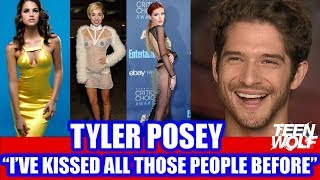 "TYLER POSEY ""I'VE KISSED ALL THOSE PEOPLE BEFORE"" Bella Thorne, Shelley Hennig, Miley Cyrus"